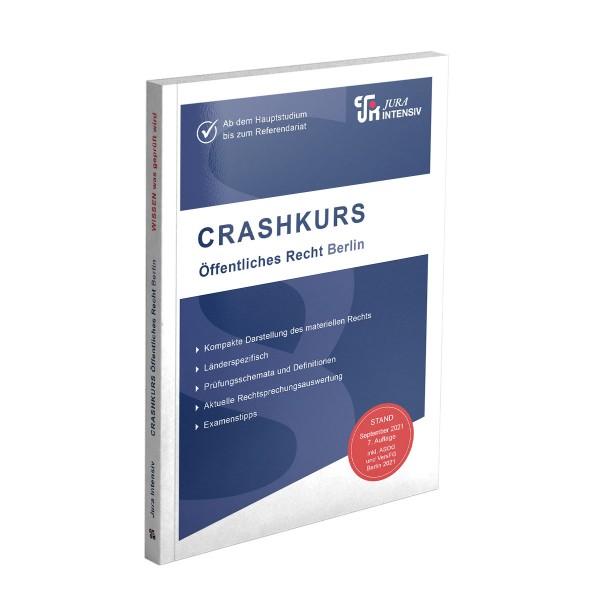 CRASHKURS Öffentliches Recht - Berlin, 7. Auflage