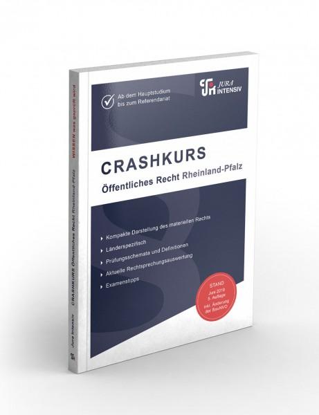 Die 5. Auflage des CRASHKURS-Skriptes ÖR Rheinland-Pfalz