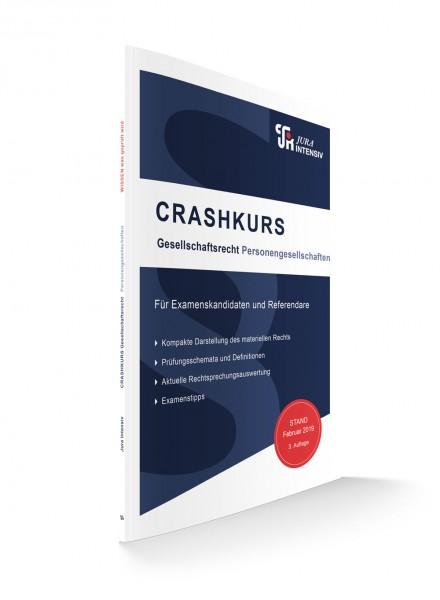 CRASHKURS Gesellschaftsrecht, 3. Auflage