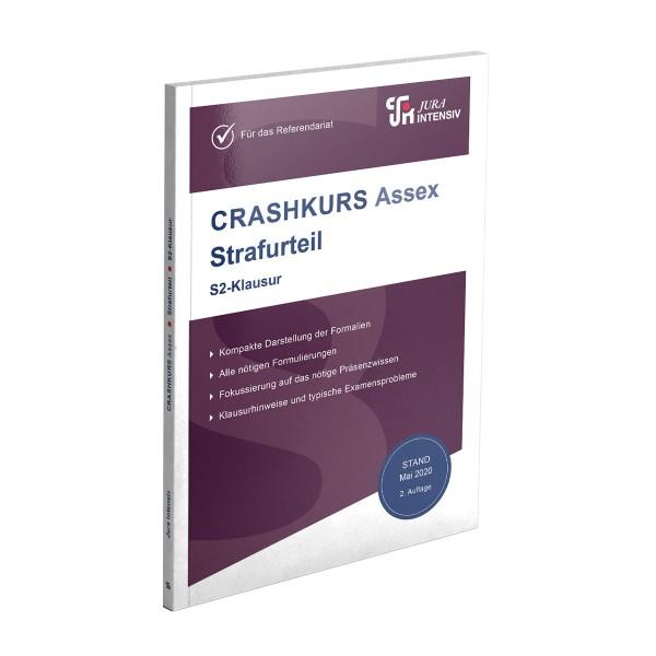 Die 2. Auflage des CRASHKURS Assex-Skriptes Strafurteil - S2-Klausur