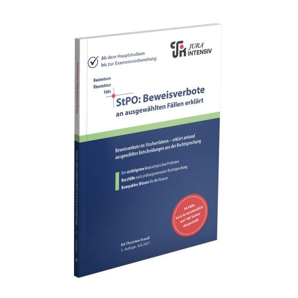StPO: Beweisverbote an ausgewählten Fällen erklärt, 3. Auflage