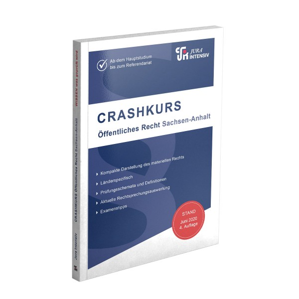 CRASHKURS Öffentliches Recht - Sachsen-Anhalt, 4. Auflage