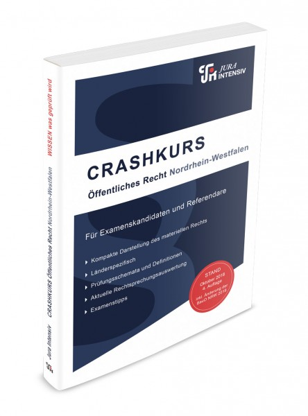 CRASHKURS Öffentliches Recht - NRW, 4. Auflage