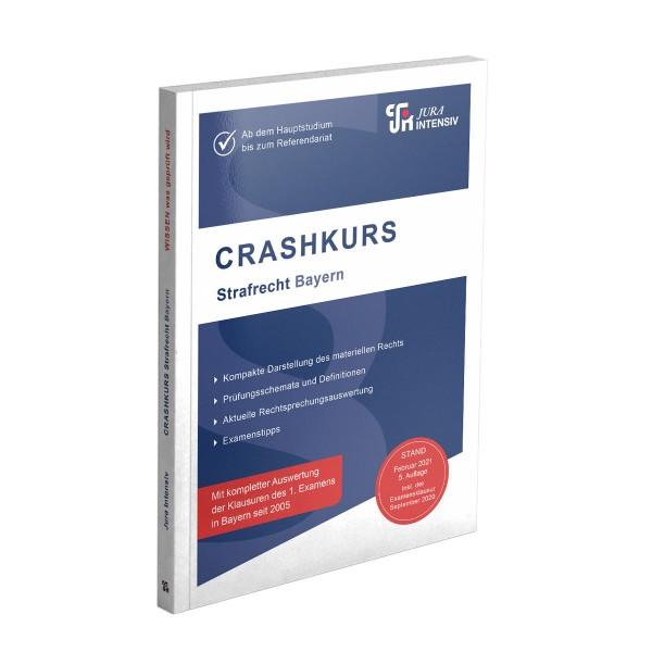 CRASHKURS Strafrecht Bayern, 5. Auflage