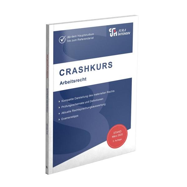 Die 5. Auflage des CRASHKURS-Skriptes Arbeitsrecht