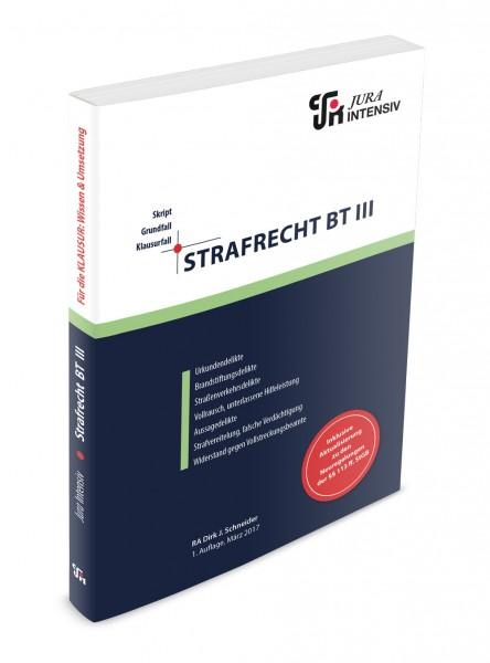 Strafrecht BT III, 1. Auflage