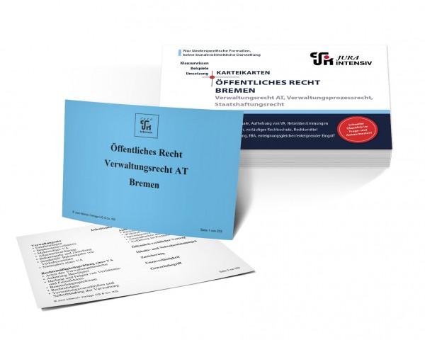 Karteikarten Öffentliches Recht Bremen: Verwaltungsrecht AT, Verwaltungsprozessrecht und Staatshaftungsrecht für das 1. Examen