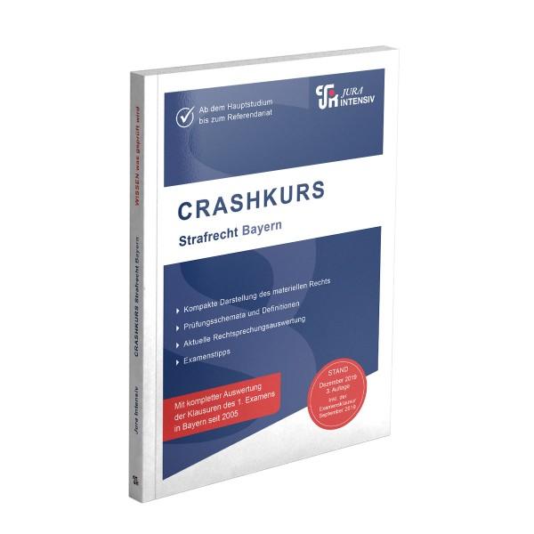 Die 3. Auflage des CRASHKURS-Skriptes Strafrecht Bayern