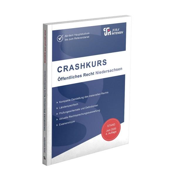 CRASHKURS Öffentliches Recht - Niedersachsen, 4. Auflage