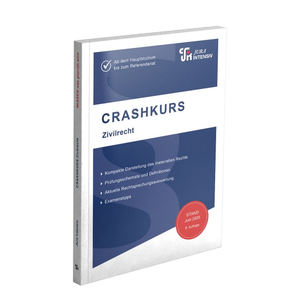 Die 6. Auflage des CRASHKURS-Skriptes Zivilrecht